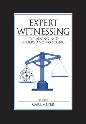 Expert Witnessing: Explaining and Understanding Science, 1st Edition (Hardback) book cover