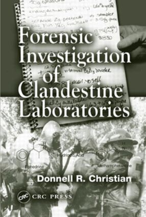 Forensic Investigation of Clandestine Laboratories: 1st Edition (Hardback) book cover