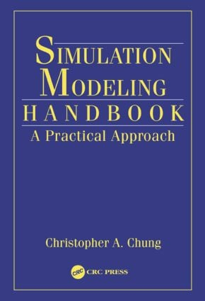 Simulation Modeling Handbook: A Practical Approach, 1st Edition (Hardback) book cover