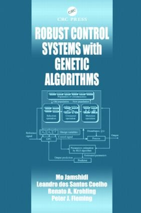 Robust Control Systems with Genetic Algorithms: 1st Edition (Hardback) book cover