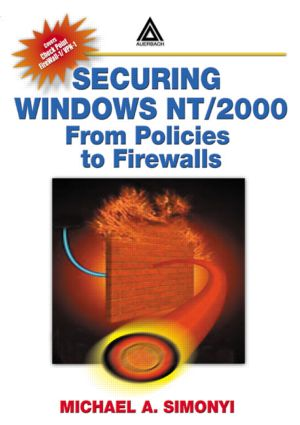 Securing Windows NT/2000: From Policies to Firewalls, 1st Edition (Paperback) book cover