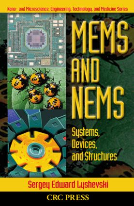 MEMS and NEMS: Systems, Devices, and Structures, 1st Edition (Hardback) book cover