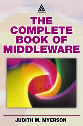 The Complete Book of Middleware: 1st Edition (Paperback) book cover