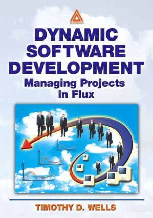 Dynamic Software Development: Managing Projects in Flux, 1st Edition (Paperback) book cover
