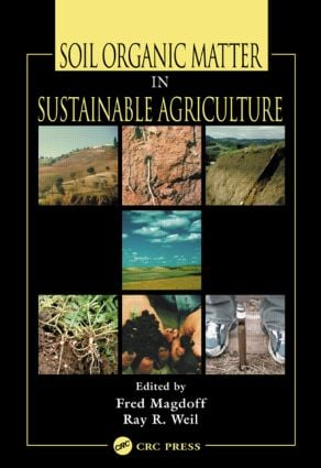 Soil Organic Matter in Sustainable Agriculture: 1st Edition (Hardback) book cover