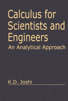 Calculus for Scientists and Engineers: An Analytical Approach, 1st Edition (Hardback) book cover
