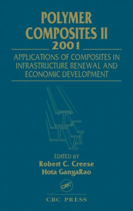 Polymer Composites II: Composites Applications in Infrastructure Renewal and Economic Development, 2nd Edition (Hardback) book cover