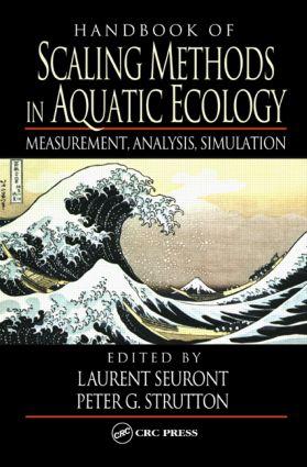 Handbook of Scaling Methods in Aquatic Ecology: Measurement, Analysis, Simulation, 1st Edition (Hardback) book cover