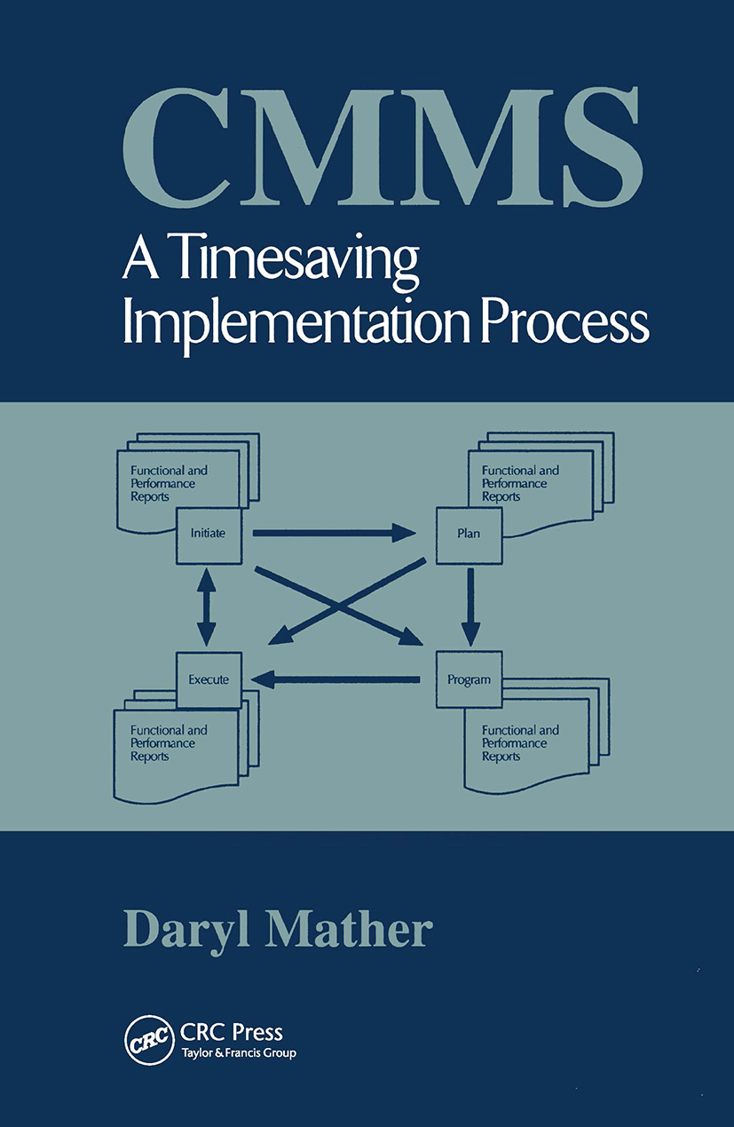 CMMS: A Timesaving Implementation Process, 1st Edition (Hardback) book cover