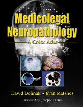 Medicolegal Neuropathology: A Color Atlas, 1st Edition (Hardback) book cover