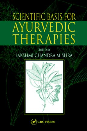 Scientific Basis for Ayurvedic Therapies: 1st Edition (Hardback) book cover