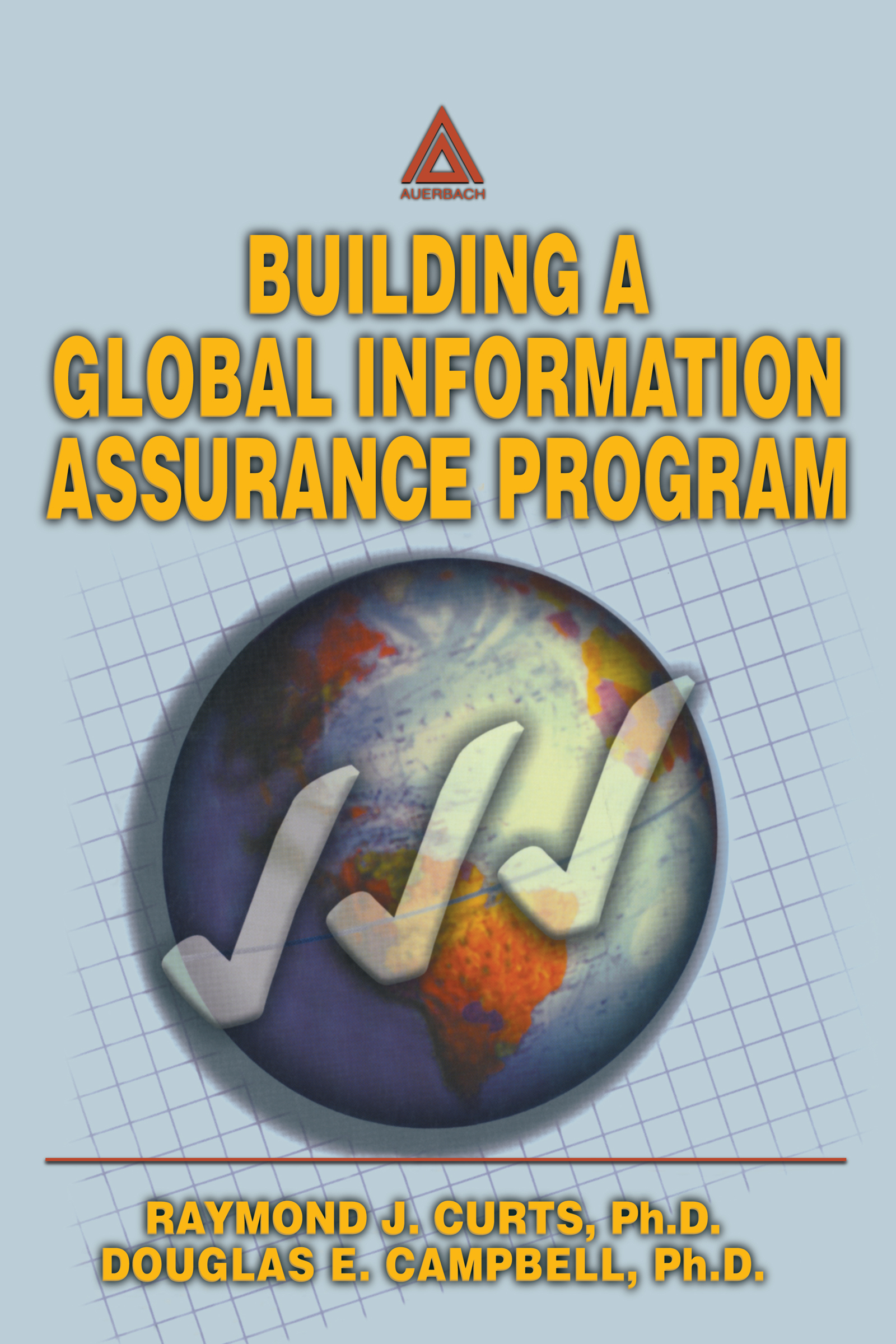 Building A Global Information Assurance Program: 1st Edition (Paperback) book cover