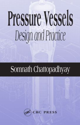 Pressure Vessels: Design and Practice, 1st Edition (Hardback) book cover