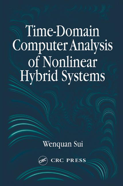 Time-Domain Computer Analysis of Nonlinear Hybrid Systems: 1st Edition (Hardback) book cover