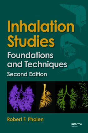 Inhalation Studies: Foundations and Techniques, 2nd Edition (Hardback) book cover