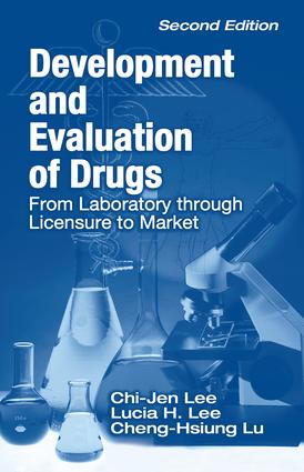 Development and Evaluation of Drugs: From Laboratory through Licensure to Market, 2nd Edition (Hardback) book cover