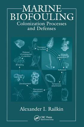 Marine Biofouling: Colonization Processes and Defenses (Hardback) book cover