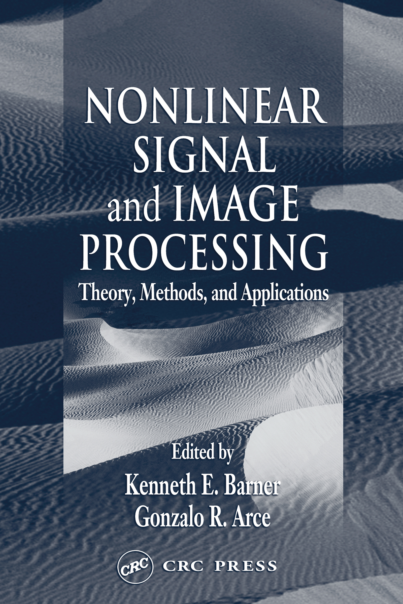 Nonlinear Signal and Image Processing: Theory, Methods, and Applications book cover
