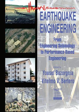 Earthquake Engineering: From Engineering Seismology to Performance-Based Engineering, 1st Edition (Hardback) book cover