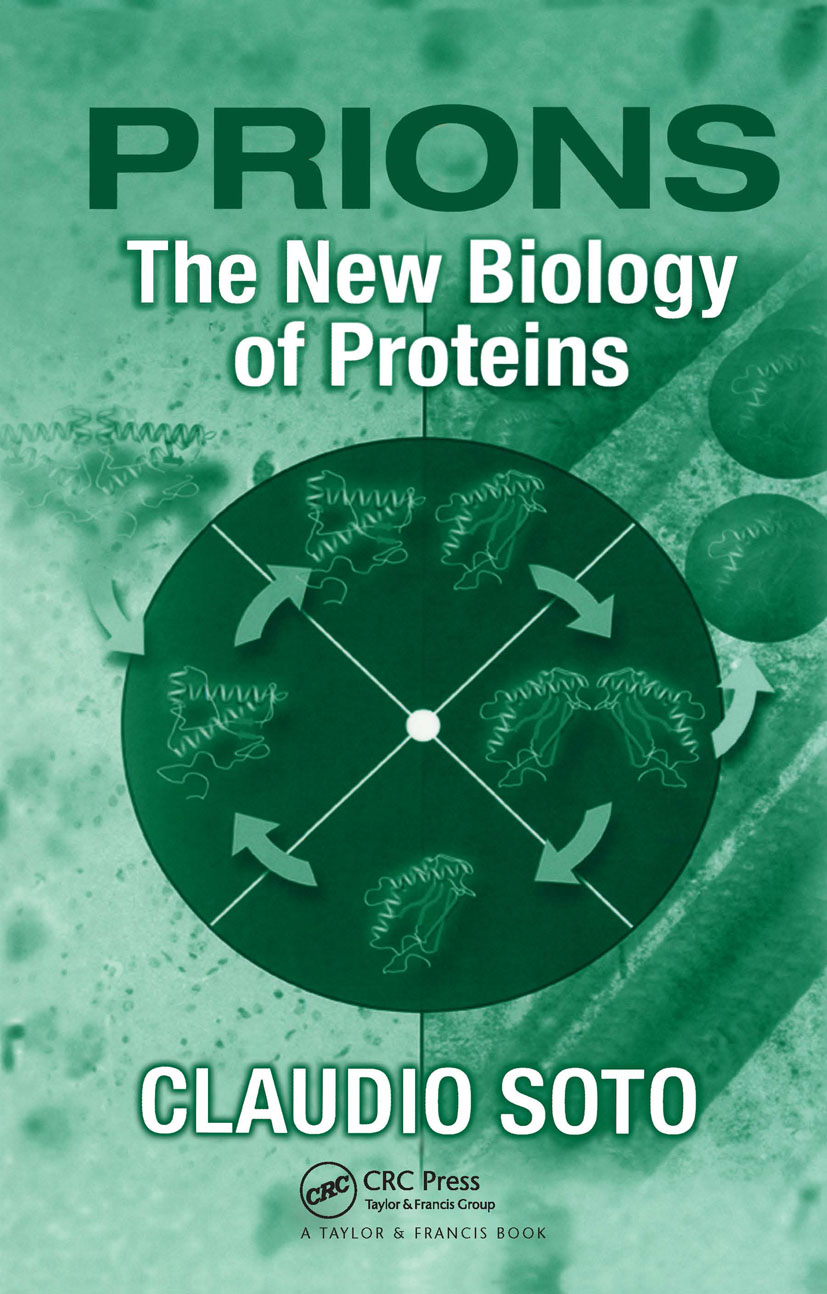 Prions: The New Biology of Proteins, 1st Edition (Hardback) book cover