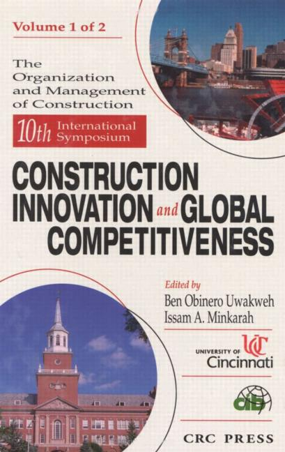 10th Symposium Construction Innovation and Global Competitiveness: 1st Edition (Hardback) book cover