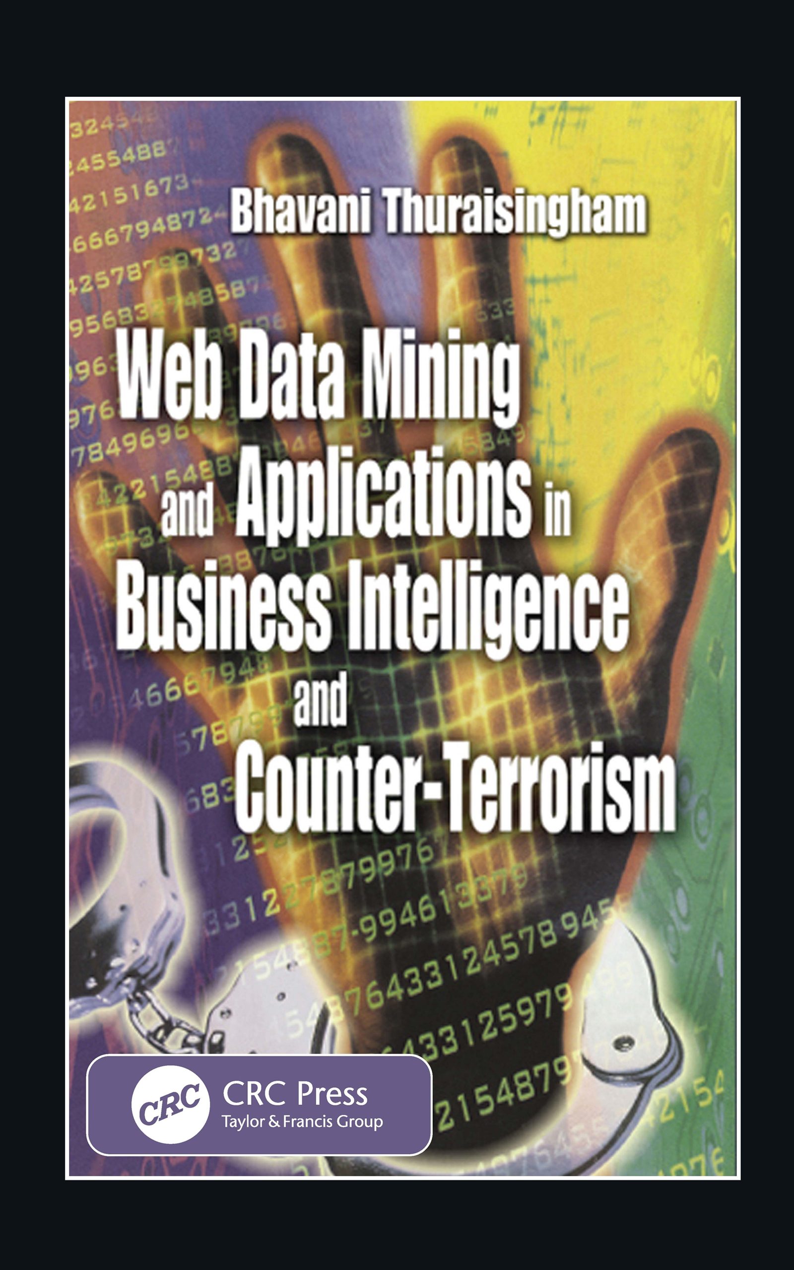 Web Data Mining and Applications in Business Intelligence and Counter-Terrorism: 1st Edition (Hardback) book cover