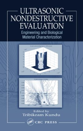 Ultrasonic Nondestructive Evaluation: Engineering and Biological Material Characterization, 1st Edition (Hardback) book cover