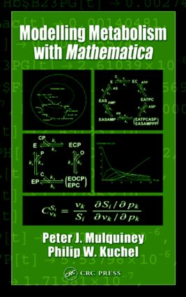 Modelling Metabolism with Mathematica: 1st Edition (Hardback) book cover