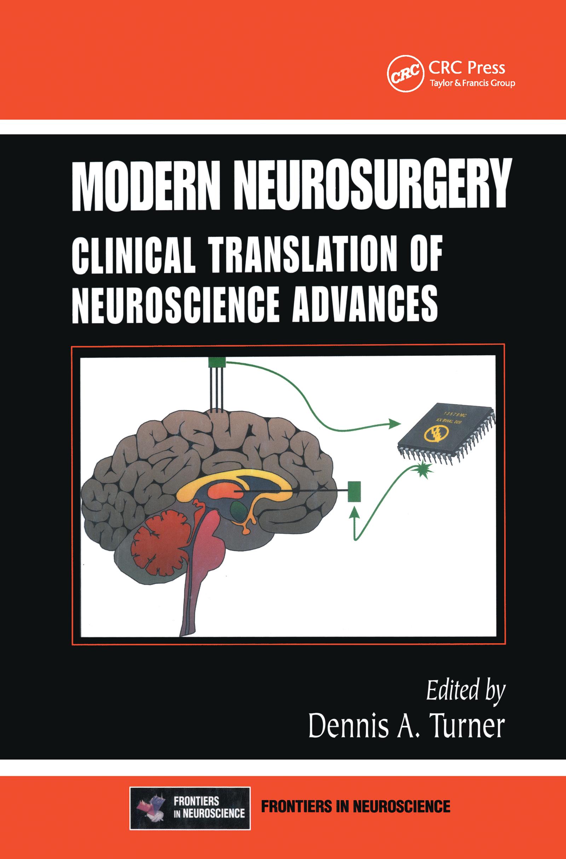 Modern Neurosurgery: Clinical Translation of Neuroscience Advances, 1st Edition (Hardback) book cover