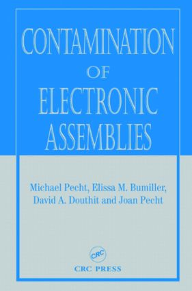 Contamination of Electronic Assemblies: 1st Edition (Hardback) book cover