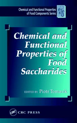Chemical and Functional Properties of Food Saccharides: 1st Edition (Hardback) book cover