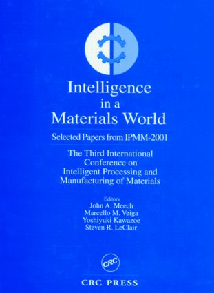 Intelligent Applications in a Material World Select Papers from IPMM-2001: 1st Edition (Hardback) book cover