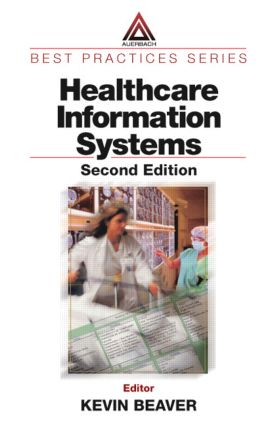 Healthcare Information Systems: 2nd Edition (Hardback) book cover