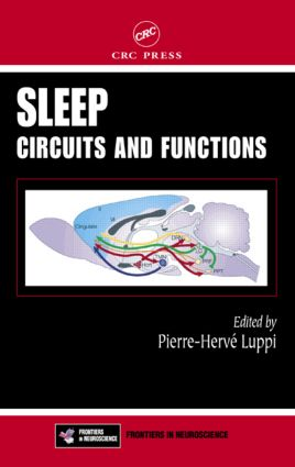 Sleep: Circuits and Functions, 1st Edition (Hardback) book cover
