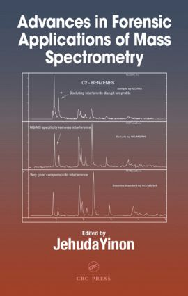Advances in Forensic Applications of Mass Spectrometry book cover