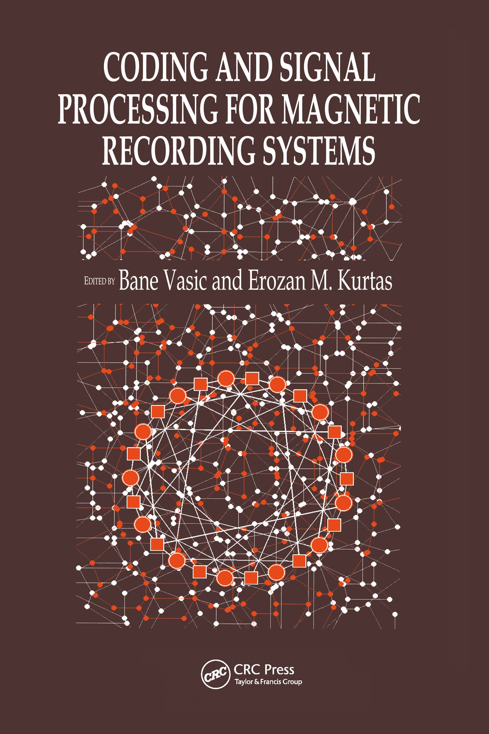 Coding and Signal Processing for Magnetic Recording Systems: 1st Edition (Hardback) book cover