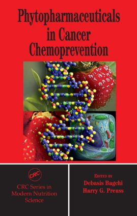 Phytopharmaceuticals in Cancer Chemoprevention: 1st Edition (Hardback) book cover