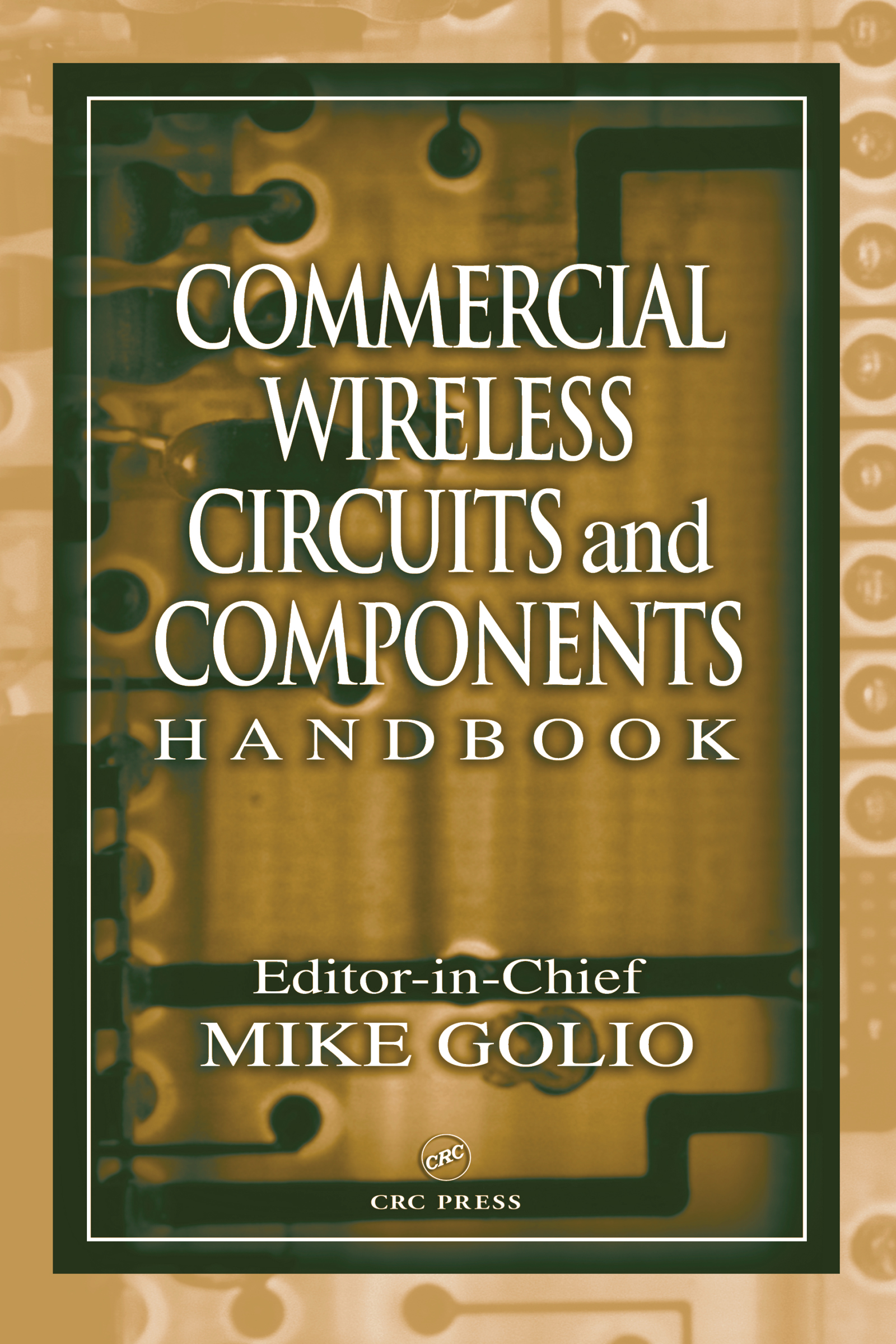 Commercial Wireless Circuits and Components Handbook: 1st Edition (Hardback) book cover