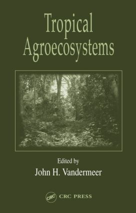 Tropical Agroecosystems book cover