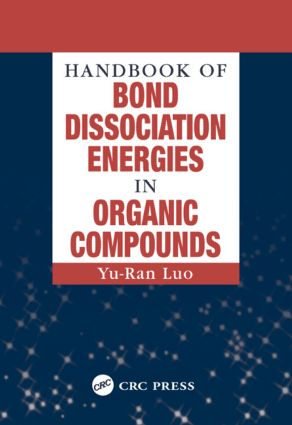 Handbook of Bond Dissociation Energies in Organic Compounds: 1st Edition (Hardback) book cover