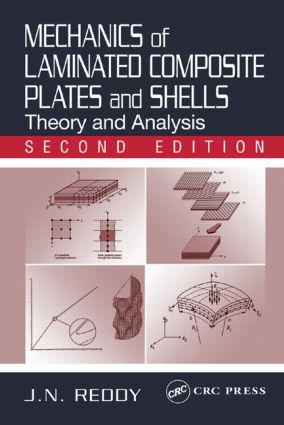 Mechanics of Laminated Composite Plates and Shells: Theory and Analysis, Second Edition, 2nd Edition (Hardback) book cover