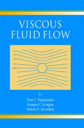 Viscous Fluid Flow: 1st Edition (Hardback) book cover