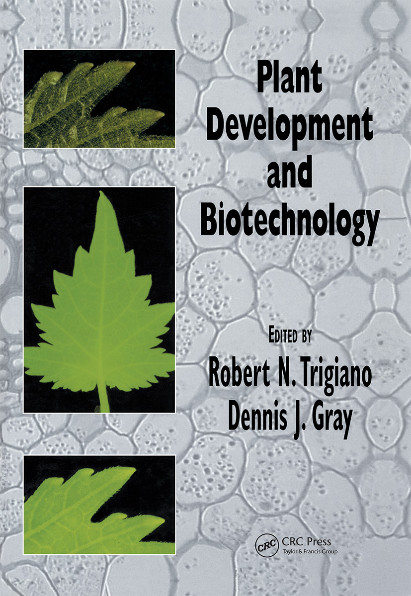 Plant Development and Biotechnology: 1st Edition (Hardback) book cover