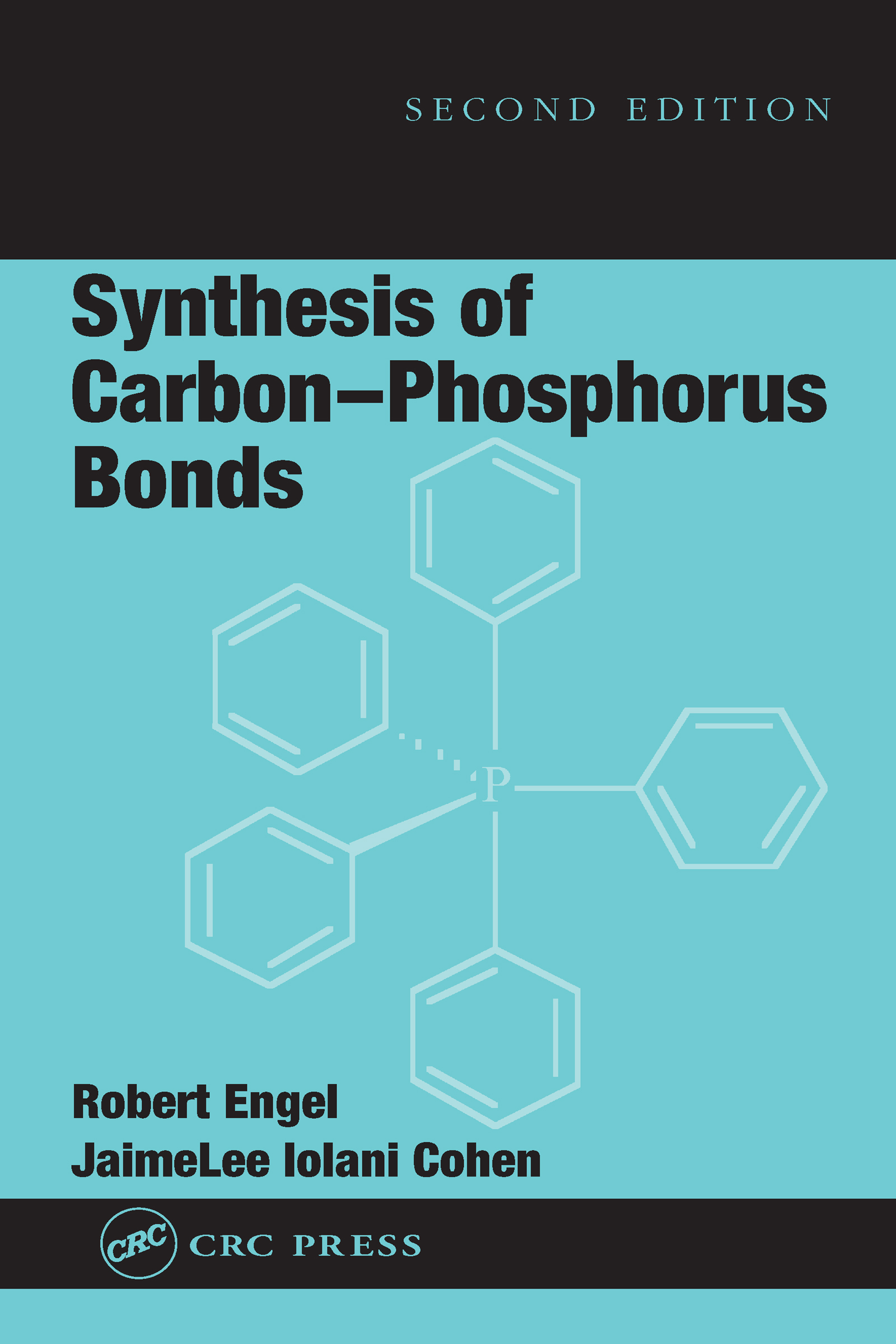 Synthesis of Carbon-Phosphorus Bonds book cover