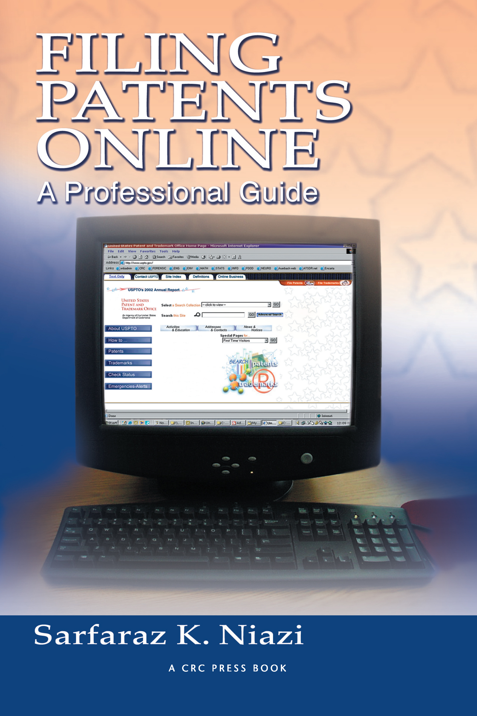 Filing Patents Online: A Professional Guide, 1st Edition (Paperback) book cover