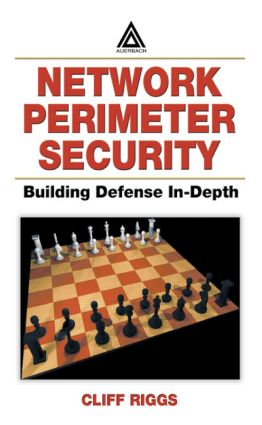 Network Perimeter Security: Building Defense In-Depth, 1st Edition (Hardback) book cover