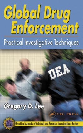 Global Drug Enforcement: Practical Investigative Techniques (e-Book) book cover