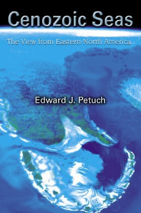 Cenozoic Seas: The View From Eastern North America, 1st Edition (Hardback) book cover