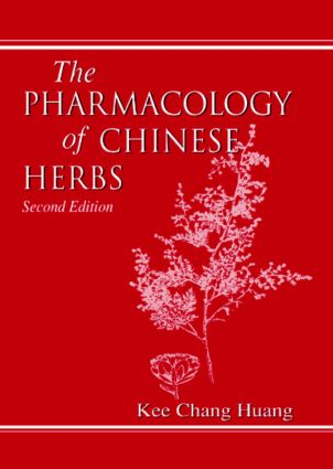 The Pharmacology of Chinese Herbs: 2nd Edition (Hardback) book cover
