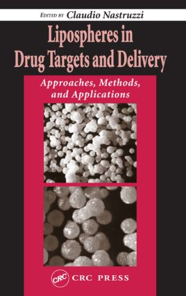 Lipospheres in Drug Targets and Delivery: Approaches, Methods, and Applications, 1st Edition (Hardback) book cover